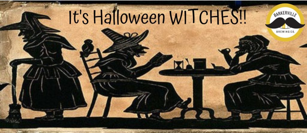 Barkerville Brewing Co Halloween witches event